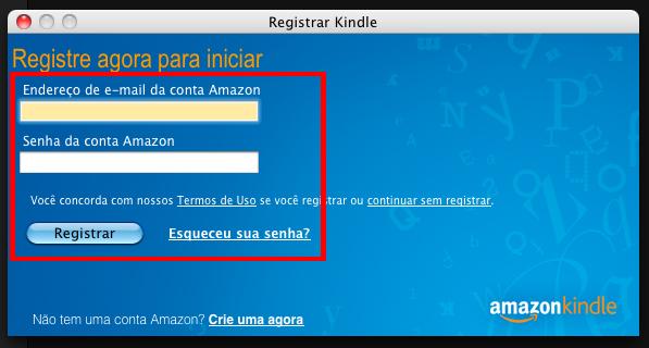 A primeira vez que você abrir o programa, ele vai pedir para você colocar o nome e a senha que você cadastrou no site da Amazon.