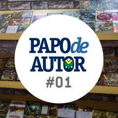 Papo de Autor #01: Como começar a escrever um livro