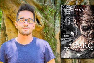 Lançamento de livro em São Paulo: Lázaro – A Maldição dos Mortos