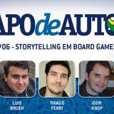 Papo de Autor #06 – Storytelling em board games