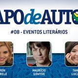 Papo de Autor #08 – Como participar de eventos literários