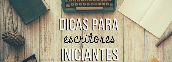 Dicas para escritores iniciantes! #1