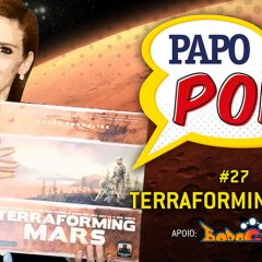 Papo Pop #27 – Terraforming Mars (board game)
