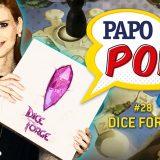 Papo Pop #28 – Dice Forge (como jogar)