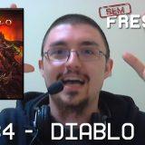 Sem Frescura #34 – Jogo Diablo III
