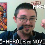 Sem Frescura #35 – Livro Heróis de Novigrath