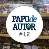 Papo de Autor #12: Planejamento de livro