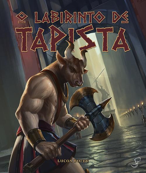 O Labirinto de Tapista livro-jogo ambientado no mundo de Tormenta, escrito por Lucas Borne e publicado pela Jambô Editora.